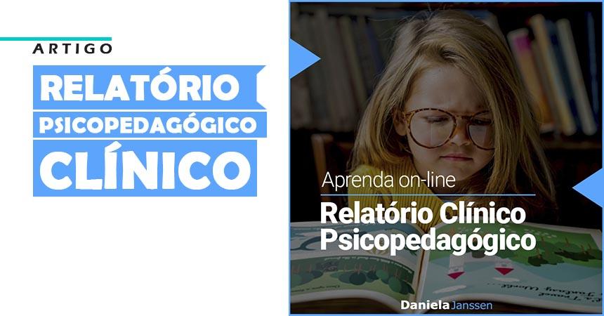 relatório psicopedagógico clínico