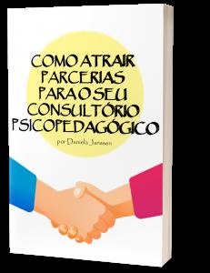 como atrair parcerias para seu consultório psicopedagógico